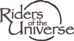 Riders of the Universe
